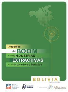 efectos del boom de las industrias extractivas en los Indicadores Sociales bolivia