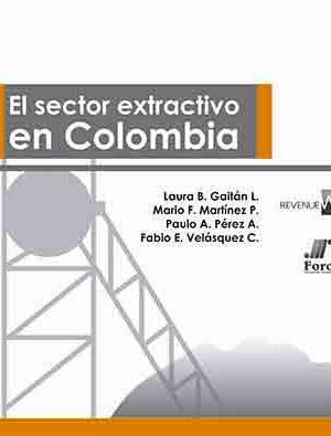 imagen El sector extractivo en Colombia, Foro Nacional por Colombia (2011)