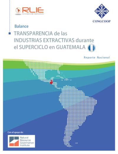 transparencia_de_las_industrias_extractivas_durante_el_superciclo_en_guatemala_001